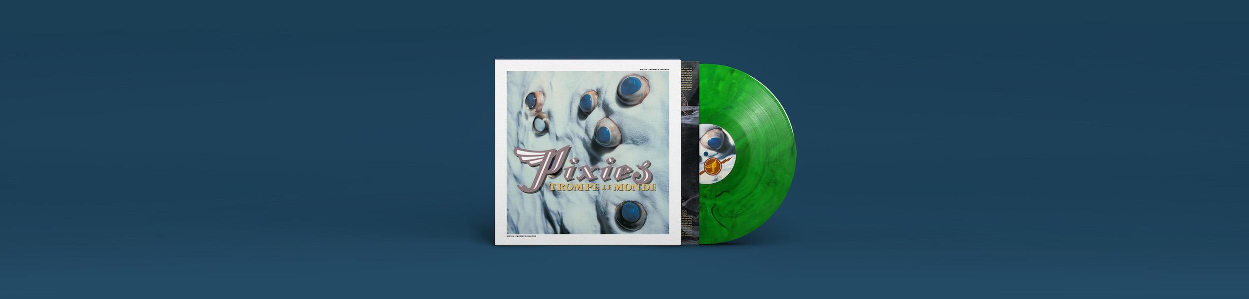Pixies - Pixies Announce 30th Anniversary 'Trompe le Monde' Reissue