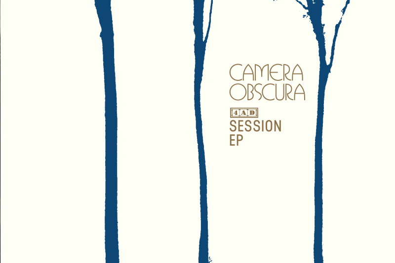 Camera Obscura - 4AD Session Record Store Day Release, Headline UK & Ireland Tour