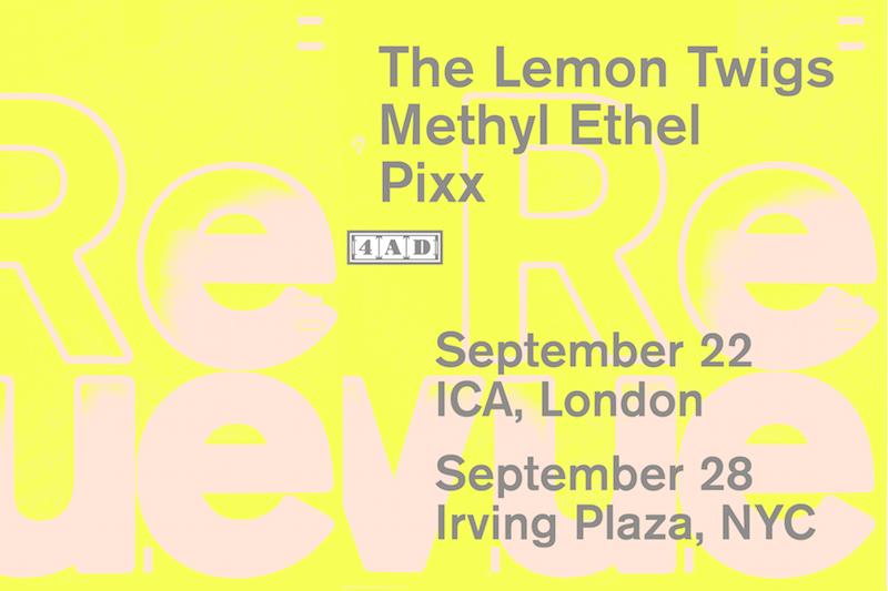 Pixx - 4AD Revue Shows, Featuring Methyl Ethel, The Lemon Twigs, Pixx
