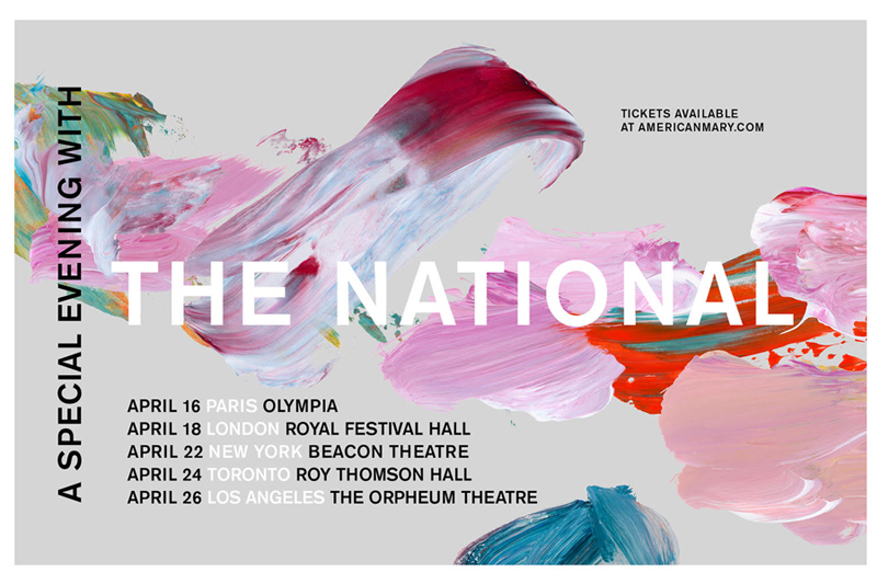 The National - aspecialeveningwiththenationalinparislondonnewyorktorontolosangeles