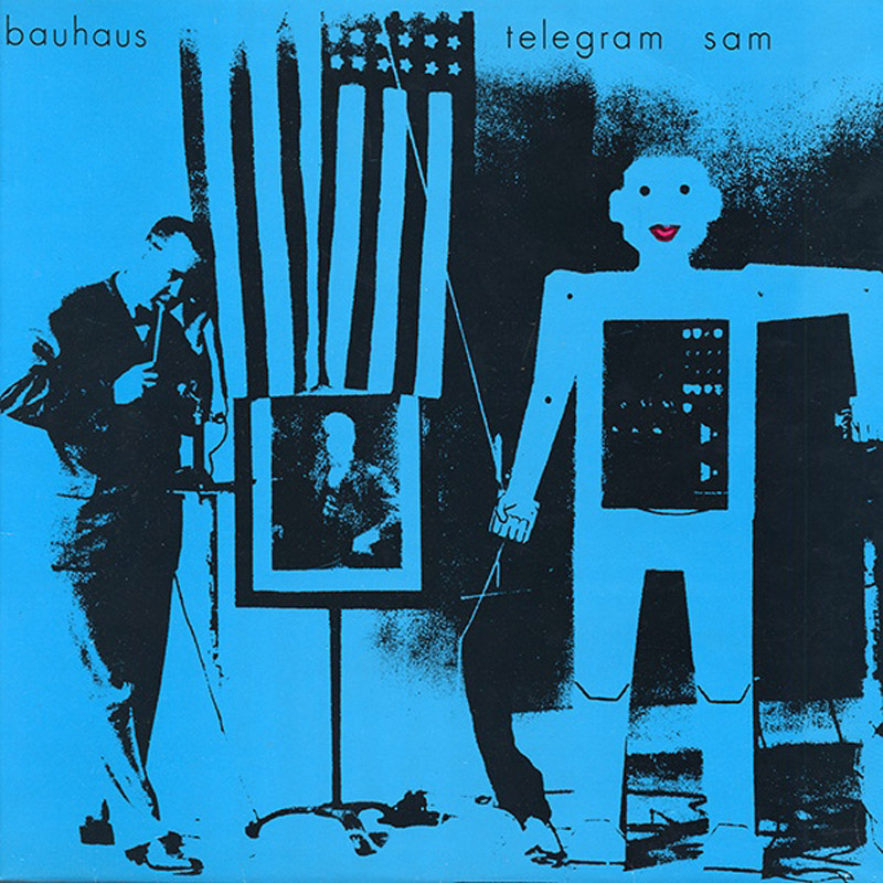 Bauhaus - Telegram Sam