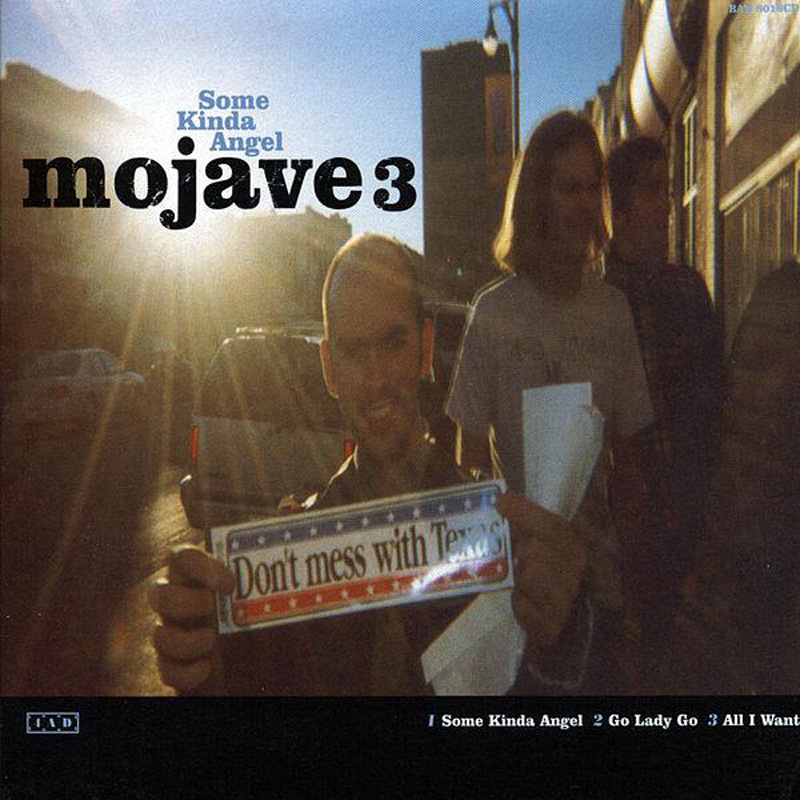 Mojave 3 - Some Kinda Angel