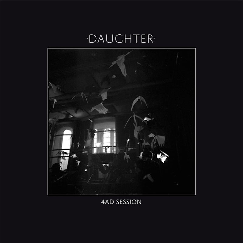 Daughter - 4AD Session EP