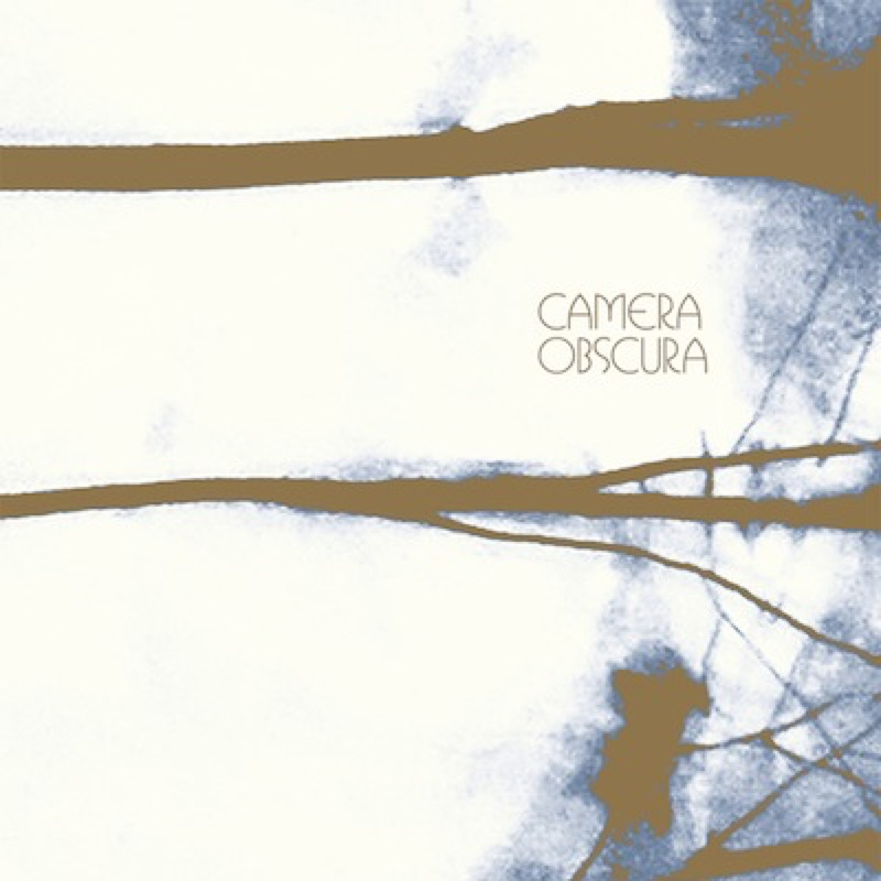 Camera Obscura - Break It To You Gently