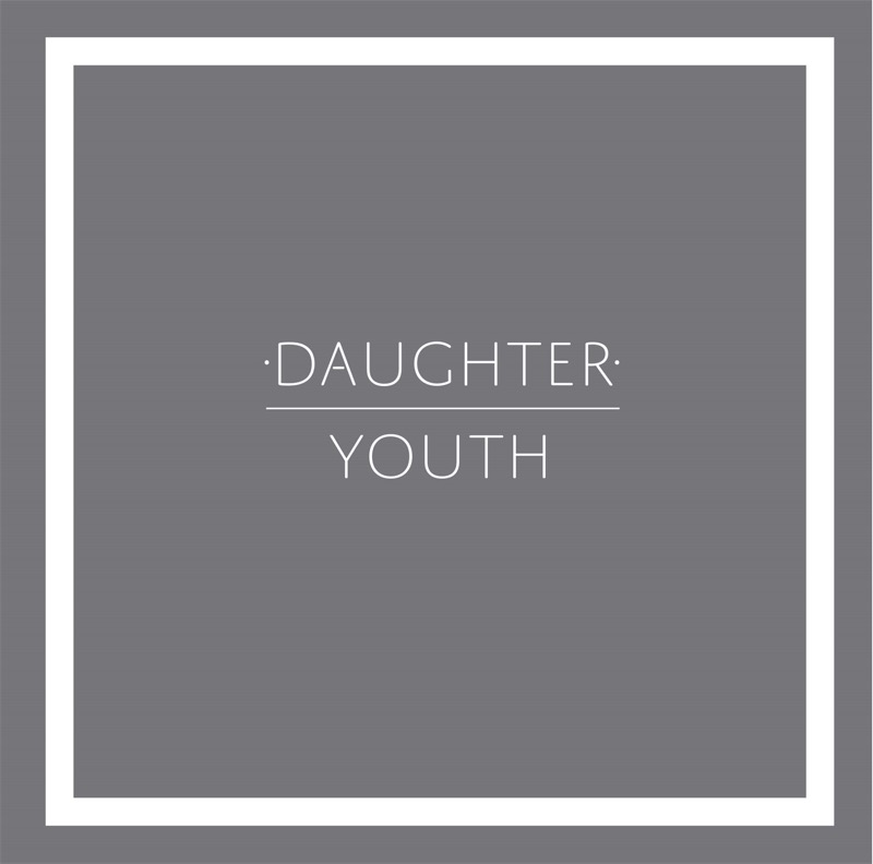 Daughter Youth