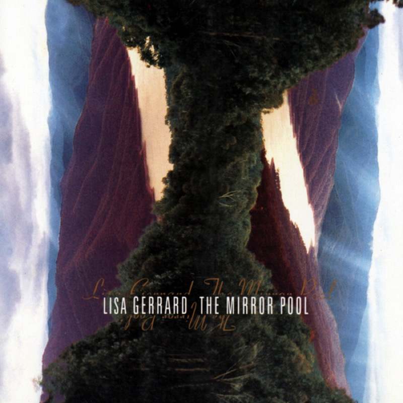 Lisa Gerrard - The Mirror Pool