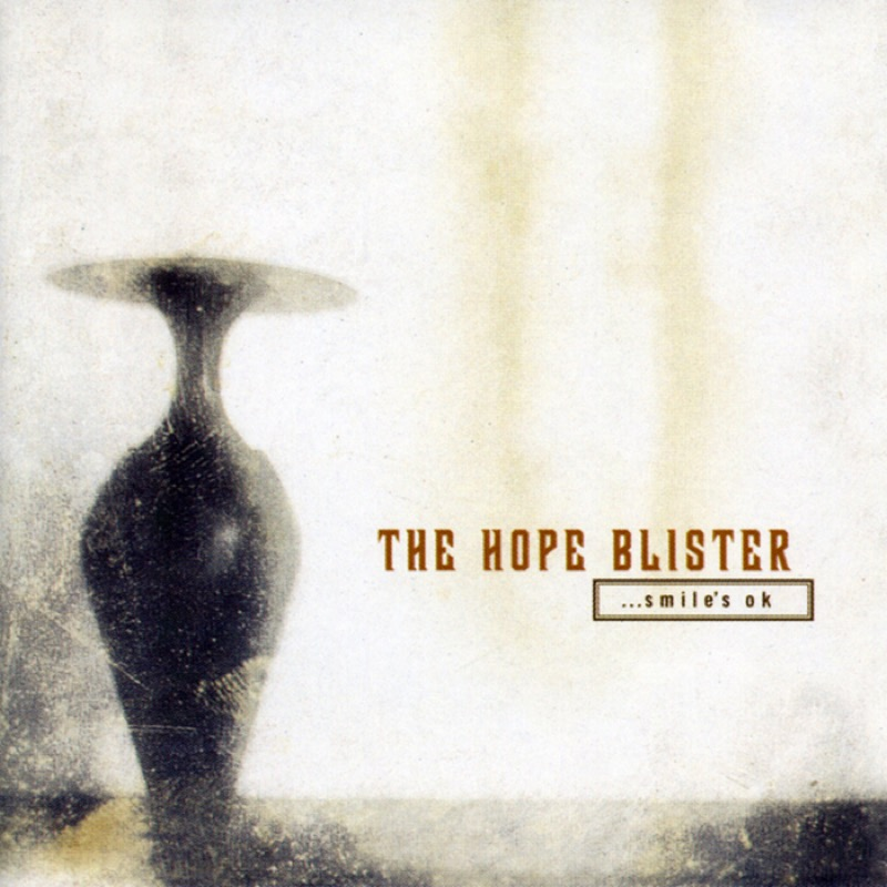 The Hope Blister ...Smile's Ok