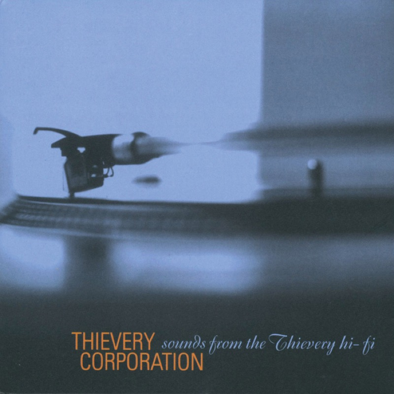 Thievery Corporation Sounds From The Thievery Hi-Fi