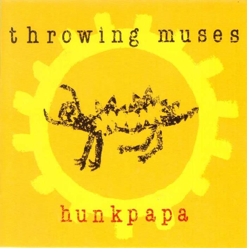 Throwing Muses Hunkpapa