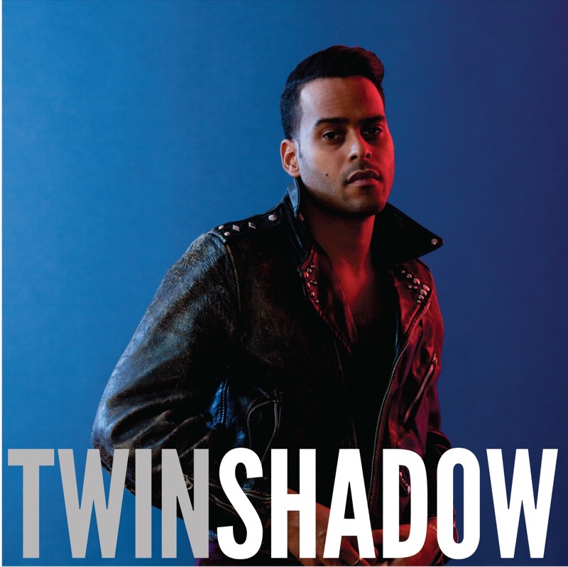 Twin Shadow Confess
