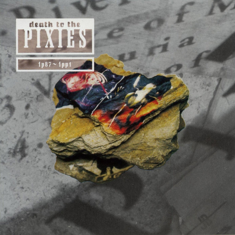 Pixies - Death To The Pixies