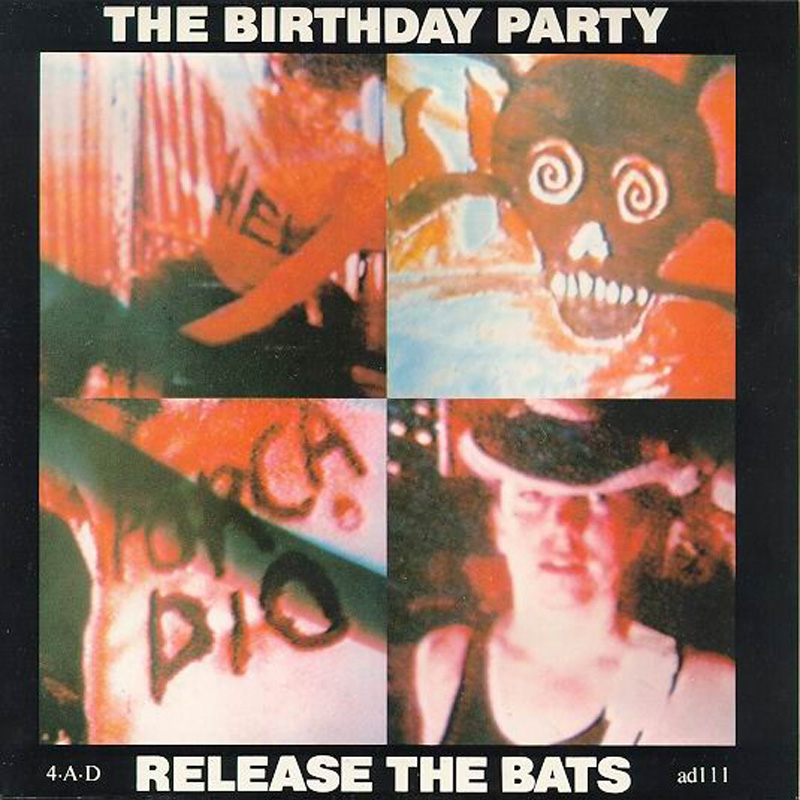 The Birthday Party Release The Bats