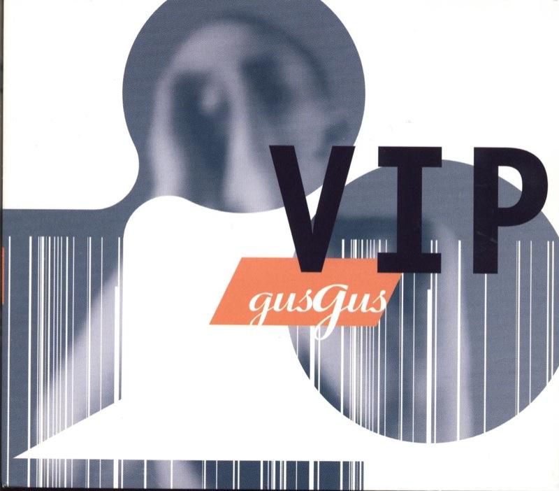 Gus Gus - VIP