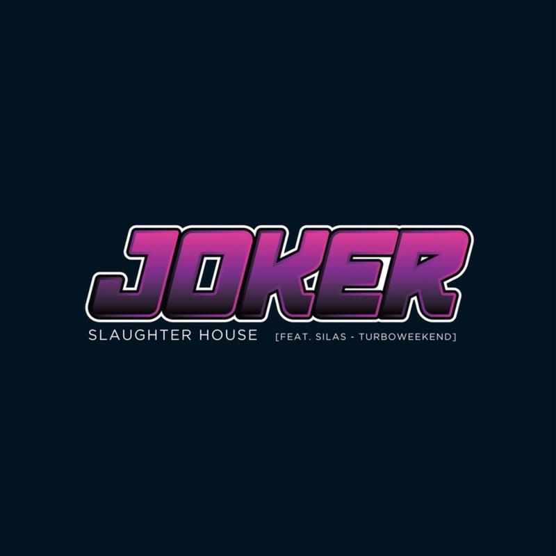 Joker - Slaughter House (feat. Silas)
