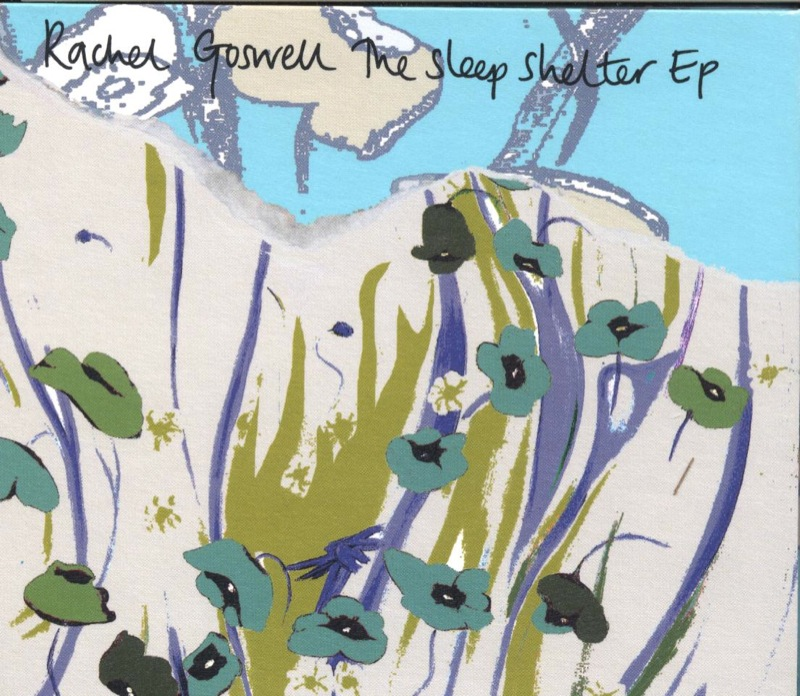Rachel Goswell - The Sleep Shelter E.P