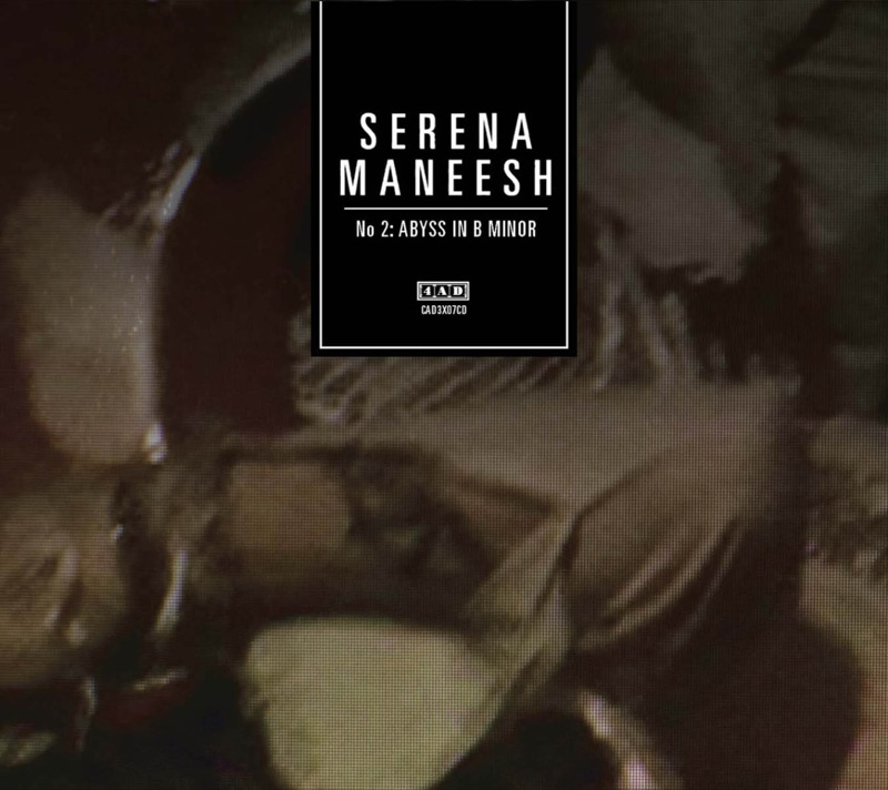 Serena-Maneesh S-M 2: Abyss In B Minor