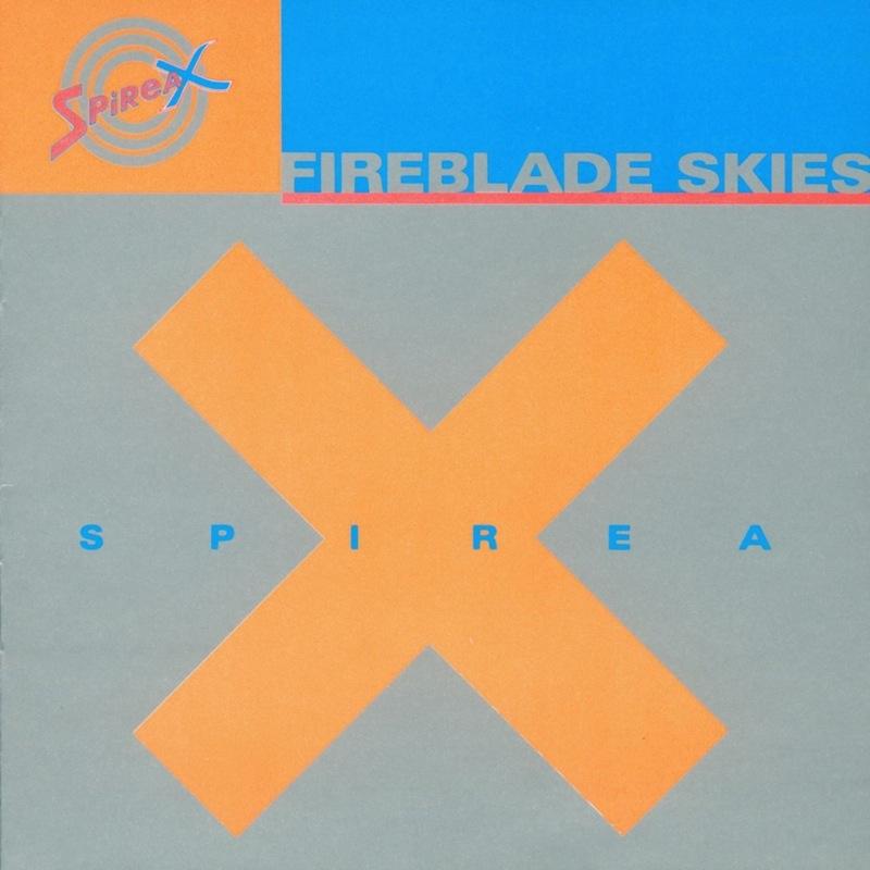Spirea X - Fireblade Skies