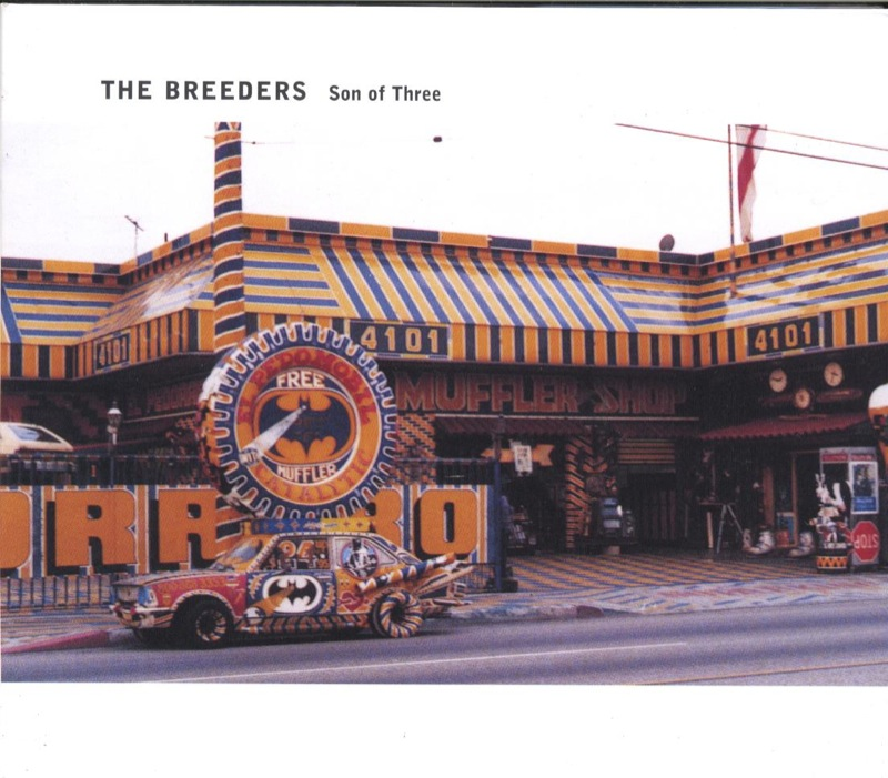 The Breeders - Son Of Three