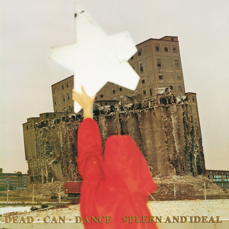 Dead Can Dance - Spleen And Ideal (2016 LP Pressing)