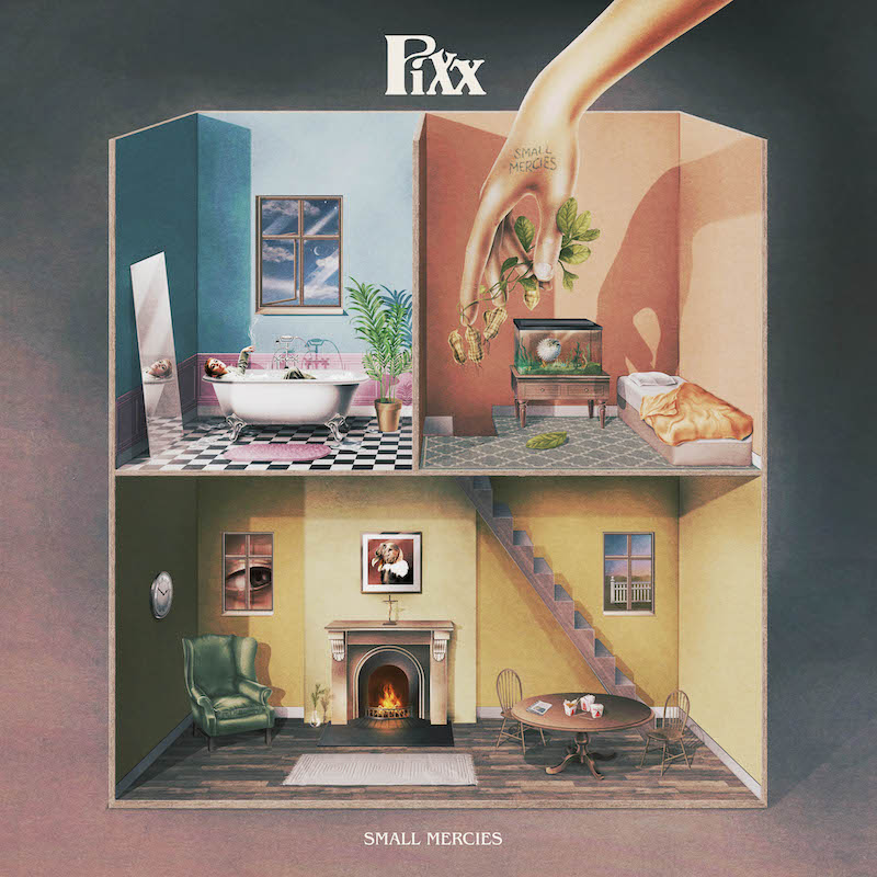 Pixx - Small Mercies