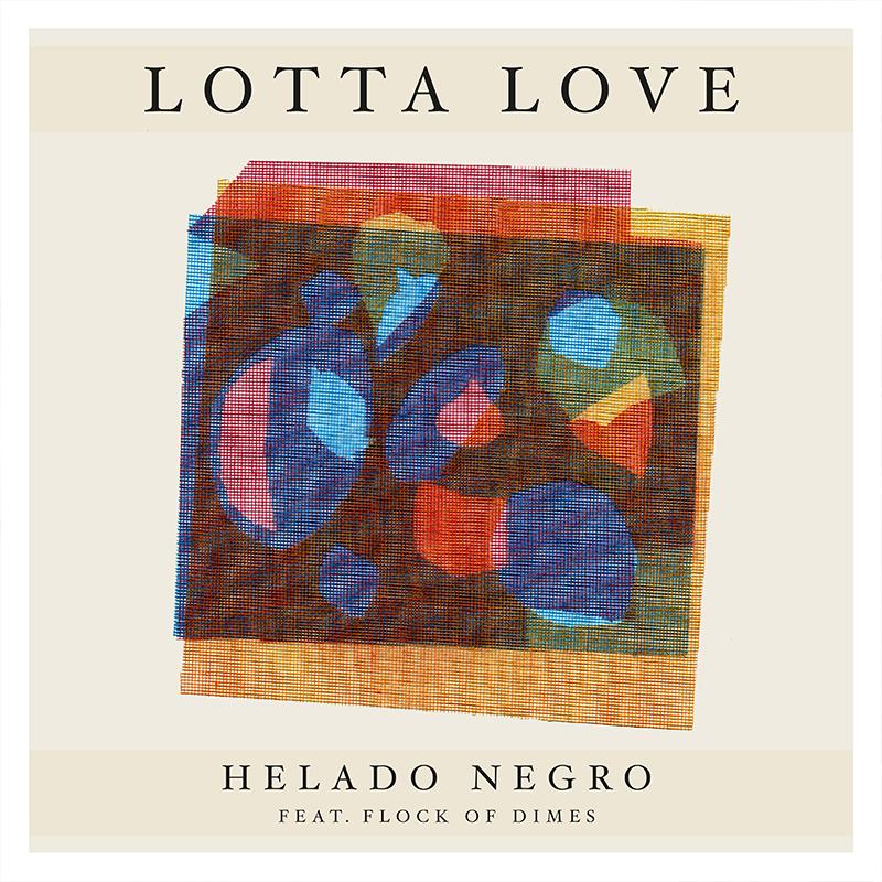 Helado Negro 'Lotta Love'