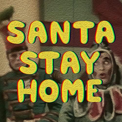 U.S. Girls 'Santa Stay Home'