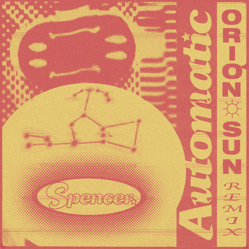 Spencer. Automatic (Orion Sun Remix)