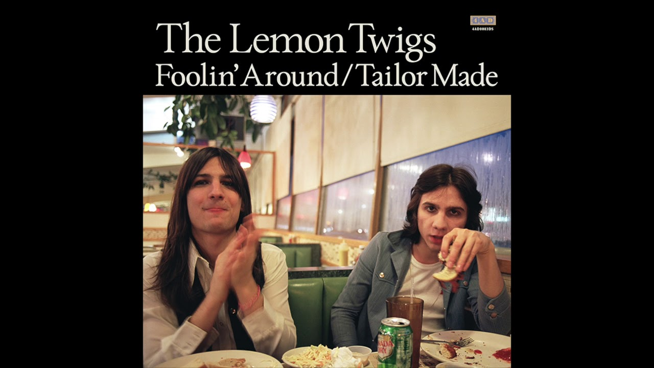 The Lemon Twigs - 'Foolin' Around'
